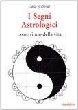 I Segni Astrologici come Ritmo della Vita  - Libro