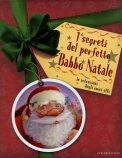 I Segreti del Perfetto Babbo Natale  - Libro
