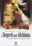 I Segreti dell'Alchimia - Libro