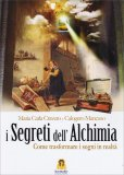 I Segreti dell'Alchimia