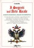 I Segreti dell'Arte Reale  - Libro
