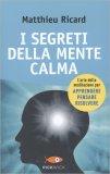 I Segreti della Mente Calma - Libro