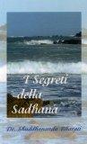 I Segreti della Sadhana