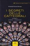 I Segreti delle Cattedrali  - Libro