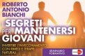 Video Download - I Segreti per Mantenersi Giovani
