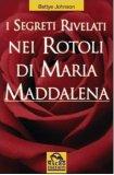 I Segreti Rivelati nei Rotoli di Maria Maddalena