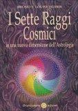 I Sette Raggi Cosmici - Libro