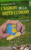 I Signori della Green Economy  - Libro