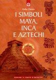 I Simboli Maya, Inca e Aztechi — Libro