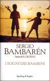 I SOGNI DEI BAMBINI di Sergio Bambarén