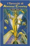 I Tarocchi di Aleister Crowley — Carte