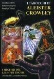 I Tarocchi di Aleister Crowley  - Il libro