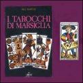 I Tarocchi di Marsiglia - Libro + Carte