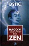 I Tarocchi nello Spirito dello Zen - Libro