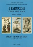 I Tarocchi - Storia, Arte, Magia  - Libro