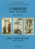 I Tarocchi - Storia, Arte, Magia