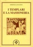 I Templari e la Massoneria  - Libro