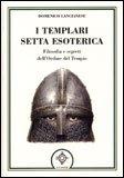 I Templari Setta Esoterica