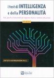I Test di Intelligenza e della Personalità - Libro