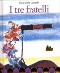 I Tre Fratelli  - Libro