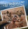 I Tre Porcellini — Libro