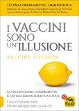 I Vaccini sono un'Illusione