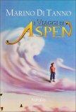 I Viaggi di Aspen  - Libro