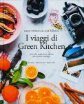 I Viaggi di Green Kitchen - Libro
