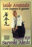 Iaido Avanzato - L'Arte Giapponese di Sguainare — Libro