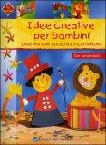 Idee Creative per Bambini