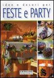 Idee e Decori per Feste e Party