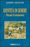 IDENTITà DI GENERE Manuale di orientamento di Joseph Nicolosi