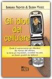 Gli Idioti del Cellulare — Libro
