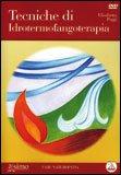 Tecniche di Idrotermofangoterapia + DVD