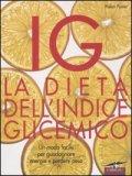 IG la Dieta dell'Indice Glicemico