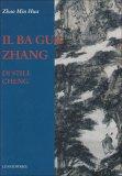 Il Ba Gua Zhang di Stile Chen  - Libro