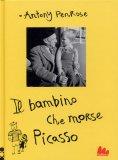 Il Bambino che Morse Picasso  - Libro