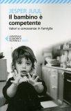 Il Bambino è Competente  — Libro