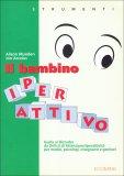 Il Bambino Iperattivo  - Libro