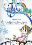 Il Bambino Lettore - Bianca Pitzorno e la Moderna Editoria per l'Infanzia