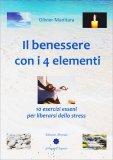 Il Benessere con i 4 Elementi - Libro