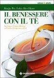 Il Benessere con il Tè  - Libro