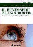 Il Benessere per i nostri Occhi  - Libro