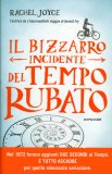 Il Bizzarro Incidente del Tempo Rubato  - Libro