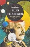 Il Blues dei Buchi Neri - Libro