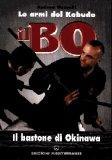 Il Bo - Il Bastone di Okinawa  - Libro