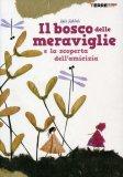 Il Bosco delle Meraviglie  - Libro