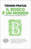Il Bosco è un Mondo - Libro