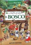 le Storie del Bosco - Il Bosco  - Libro