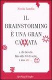 Il Brainstorming è una Caxxata